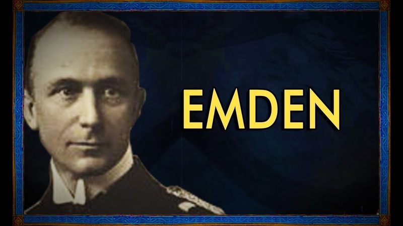 Emden - The Swan of the East (World War 1)