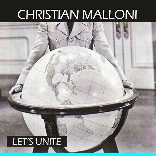 Christian Malloni альбом Let's Unite