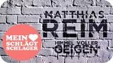 Matthias Reim - Himmel voller Geigen (Offizielles Lyric-Video)