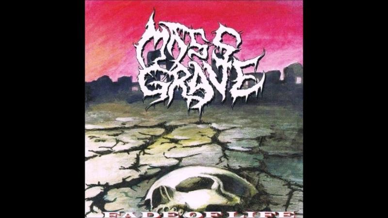 Mass Grave - Fade of Life (2013) Full Album (Deathgrind)
