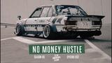 No Money Hustle 037
