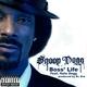Bigg Snoop Dogg feat. Nate Dogg - Boss' Life