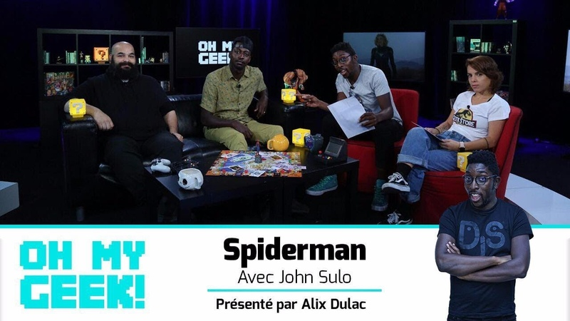Spéciale SPIDERMAN avec JOHN SULO - OhMyGeek 04/11/18 {OKLM TV}