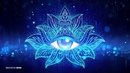 852Hz WAH YANTEE MANTRA 》AWAKEN CRYSTAL CLEAR INTUITION 》Open Third Eye Chakra