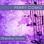 Perry Como альбом Timeless Voices: Perry Como