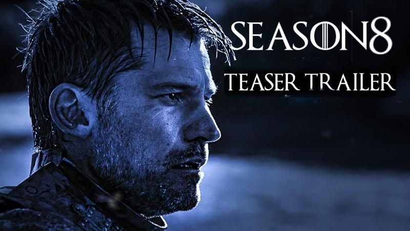 Game of Thrones 2019 Season 8 TEASER TRAILER 2 Emilia Clarke Kit Harrington CONCEPT