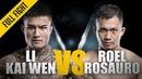 ONE: Li Kai Wen vs. Roel Rosauro   February 2018   FULL FIGHT