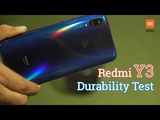 Redmi Y3 Durability Test - Redmi Y3 Hands On First Look, Redmi Y3 Review, Redmi Y3 Unboxing, Price