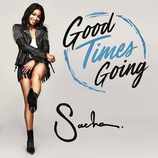 Саша альбом Good Times Going
