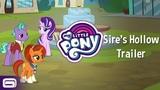 My Little Pony - Sire's Hollow Trailer