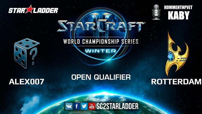 2019 WCS Winter Open Qualifier 2 Match 5 Alex007 R vs Rotterdam P