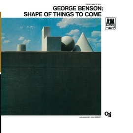 George Benson альбом The Shape Of Things To Come