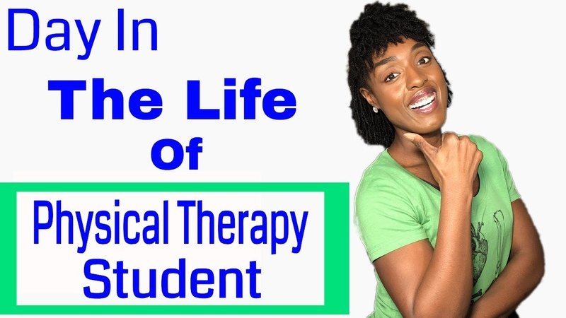 How Hard is Physical Therapy School Day in the Life of a DPT Student
