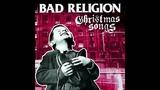 Bad Religion Christmas Songs (2013) full album HD