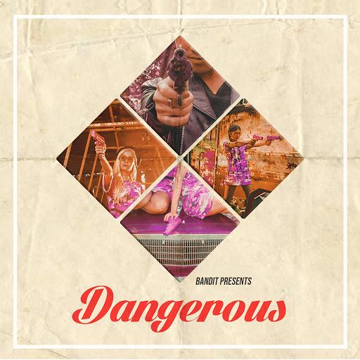 Bandit альбом Dangerous