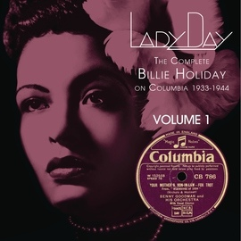 Billie Holiday альбом Lady Day: The Complete Billie Holiday On Columbia - Vol. 1