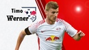 Timo Werner - RB Leipzig - Skills and Goals - 2017/2018 | HD