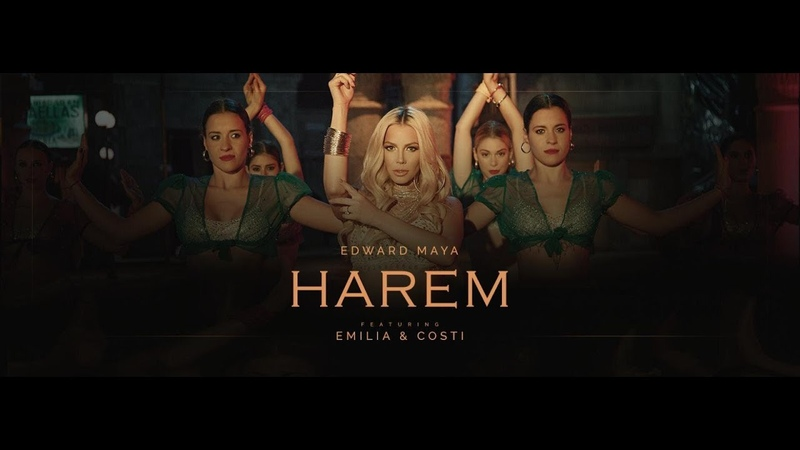 Edward Maya Emilia - Harem feat Costi (Official Video)