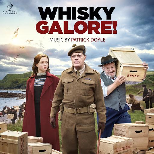 Patrick Doyle альбом Whisky Galore! (Original Motion Picture Soundtrack)