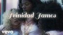 Trinidad James - Every Girl