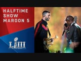 Maroon 5 FULL Super Bowl LIII Halftime Show ft. Travis Scott &amp Big Boi