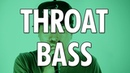 Learn How To Beatbox: THROAT BASS