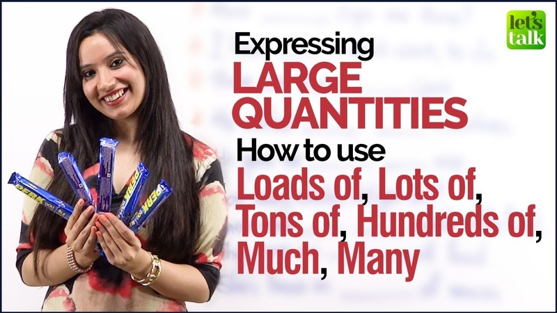 English Grammar Lesson - Expressing Large Quantities | Loads of, Tons of, Much Many | Michelle