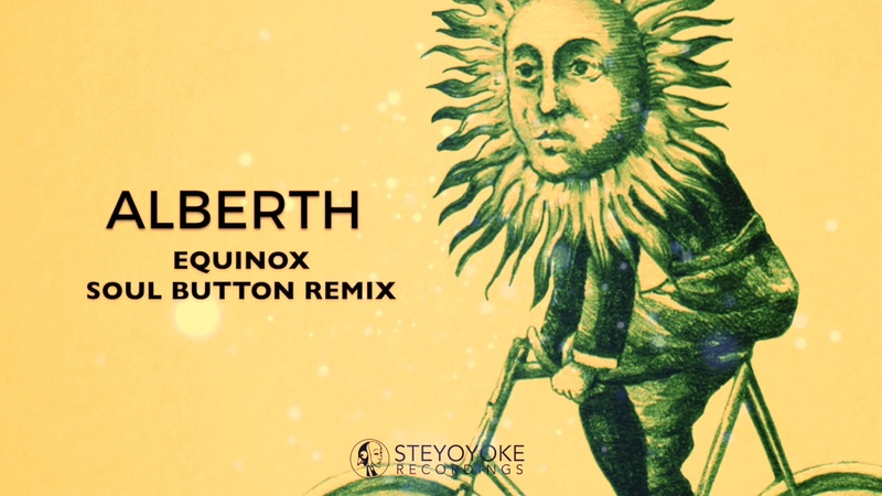 Alberth - Equinox (Soul Button Remix)