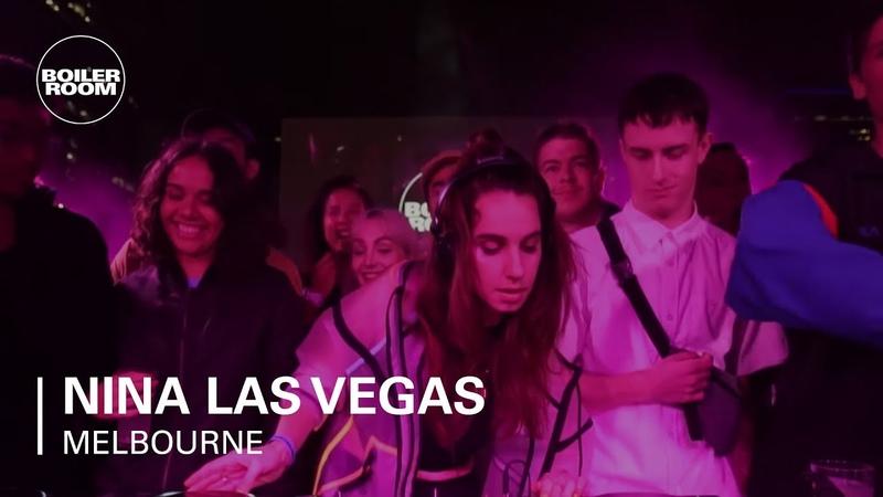 Nina Las Vegas Boiler Room Melbourne DJ Set