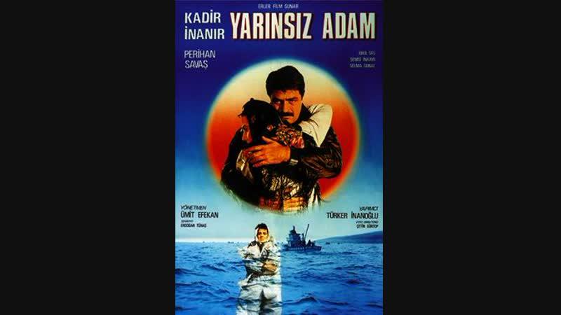 Yarınsız Adam Kadir İnanır, Perihan Savaş Türk Filmi Full HD