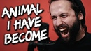 Animal I Have Become - Three Days Grace (Cover by Jonathan Young Caleb Hyles)