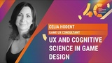 UX and Cognitive Science in Game Design Celia Hodent, Game UX Consultant