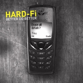 Hard-Fi альбом Better Do Better