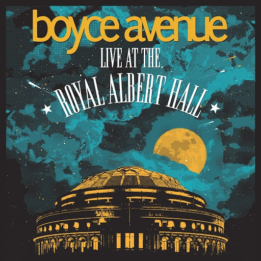 Boyce Avenue album Live At The Royal Albert Hall