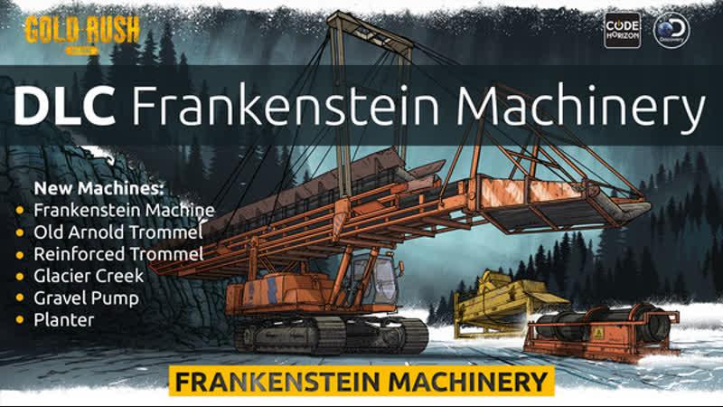 Gold Rush The Game Frankenstein Machinery DLC Trailer