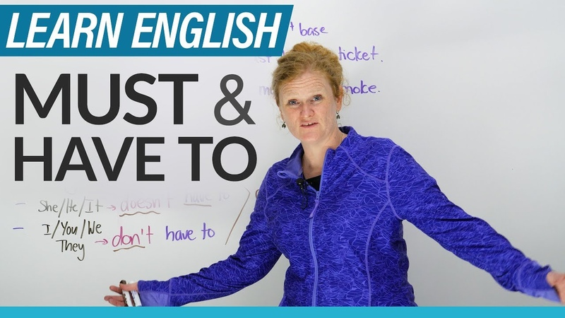 English Grammar: MUST HAVE TO