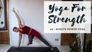 YOGA FOR STRENGTH | 20-Minute Intermediate Power Yoga | CAT MEFFAN