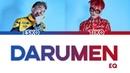 EQ - Darumen | LYRICS | ТЕКСТ ПЕСНИ (КАРАОКЕ)