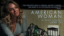 American Woman Official Trailer | In Select Theaters June 14