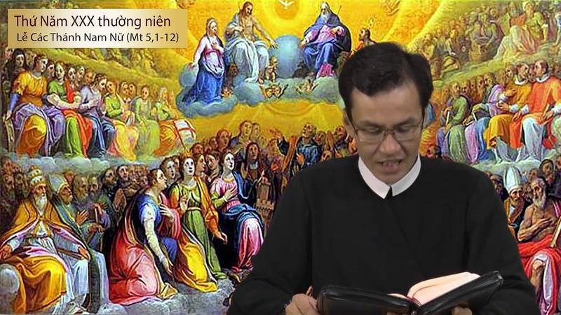 LỜI CHÚA MỖI NGÀY - THỨ NĂM TUẦN XXX Thường Niên B (Mt 5,1-12) 31/10/2018 - LỄ CÁC THÁNH NAM NỮ