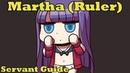Martha (Ruler) Servant Guide - FGO