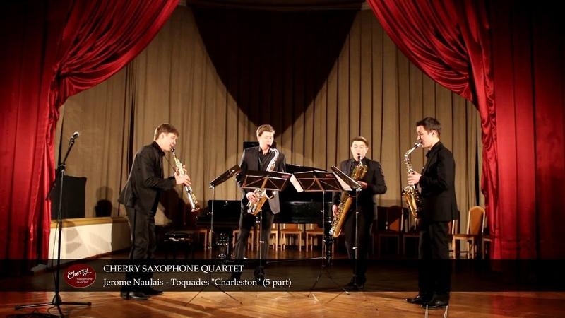 Cherry Saxophone Quartet - Toquades Charleston by Jerome Naulais