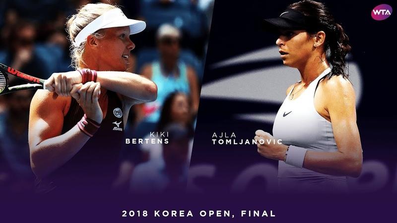 Kiki Bertens vs. Ajla Tomljanovic | 2018 Korea Open Final | WTA Highlights