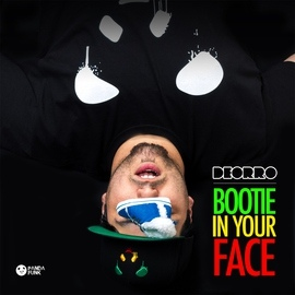 Deorro альбом Bootie in Your Face