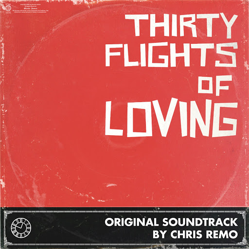 Chris Remo альбом Thirty Flights of Loving (Original Soundtrack)