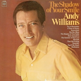 Andy Williams альбом The Shadow of Your Smile