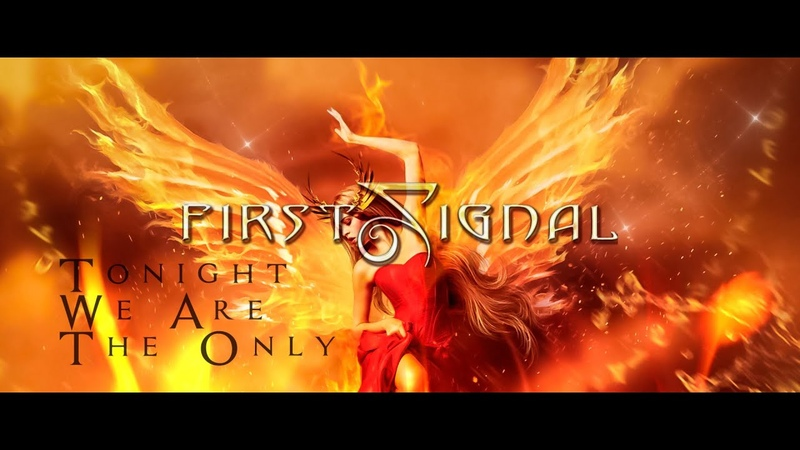 First Signal - Tonight We Are The Only Feat. Harry Hess (Official Lyric Video)