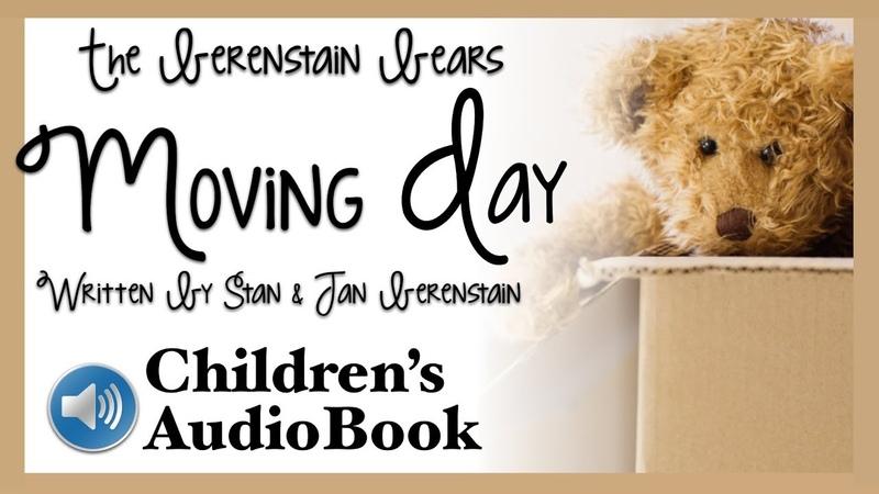 The Berenstain Bears Moving Day Children's Audiobook Berenstein