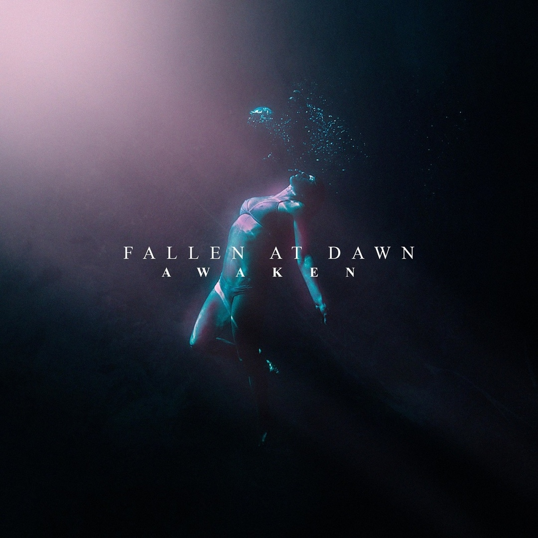 Fallen At Dawn - Awaken (2018)