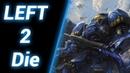 Стоять До Конца [Left 2 Die На Троих] ● StarCraft 2
